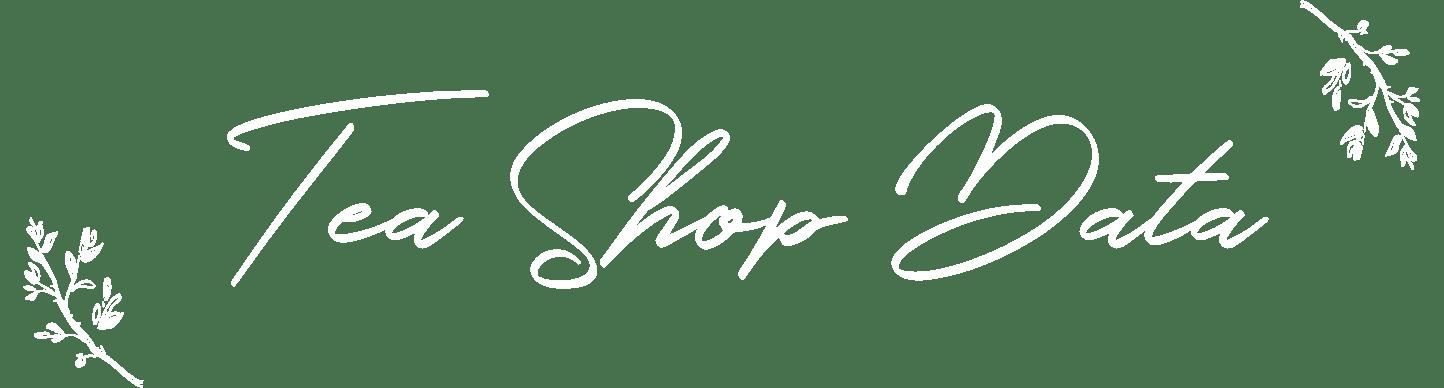 Tea Shop data